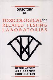 Directory Of Toxicological And Related Testing Laboratories