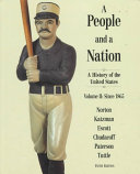A People and a Nation: Since 1865