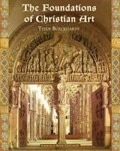 The Foundations of Christian Art: Illustrated
