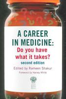 A Career in Medicine  Do you have what it takes  second edition PDF
