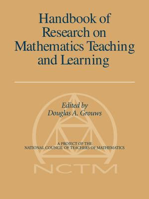Handbook of Research on Mathematics Teaching and Learning PDF