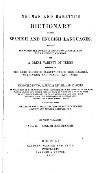 Neuman and Baretti s Dictionary of the Spanish and English Languages PDF
