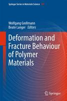 Deformation and Fracture Behaviour of Polymer Materials PDF