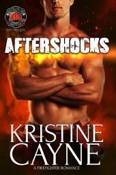 Aftershocks: Six-Alarm Sexy, Prequel