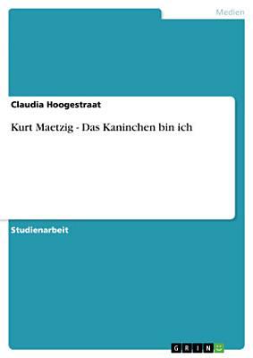 Kurt Maetzig   Das Kaninchen bin ich PDF