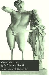 Geschichte der griechischen Plastik: Band 2