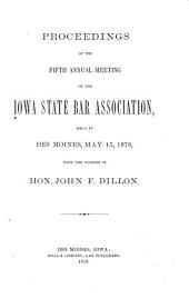 Proceedings of the ... Annual Meeting of the Iowa State Bar Association: Volume 5, Part 1878
