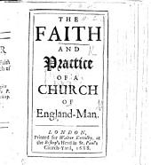 The Faith and Practice of a Church of Englandman. [By W. Stanley.]