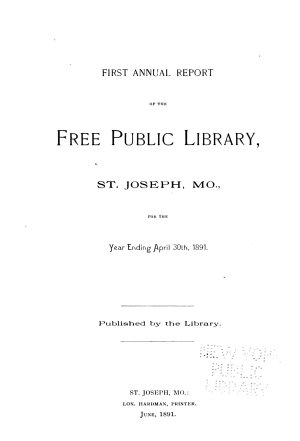 Annual Report of the Free Public Library  St  Joseph  Mo PDF