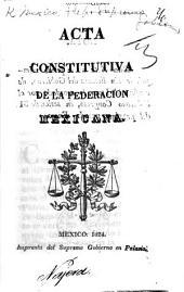 Acta constitutiva de la Federacion Mexicana (1 Feb. 1824).