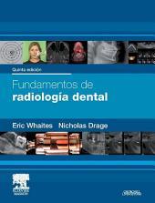 Fundamentos de radiología dental: Edición 5
