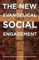 The New Evangelical Social Engagement PDF
