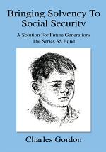 Bringing Solvency to Social Security