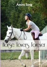 Horse Lovers Forever
