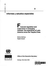 Financial Regulation and Supervision in Emerging Markets: The Experience of Latin America Since the Tequila Crisis