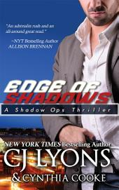 Edge of Shadows: The Shadow Ops Finale