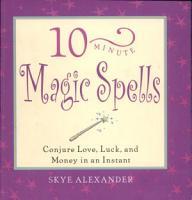 10 Minute Magic Spells PDF