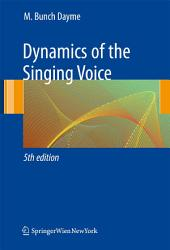 Dynamics of the Singing Voice: Edition 5