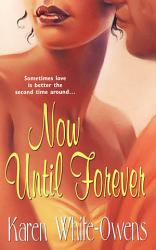 Now Until Forever Book PDF