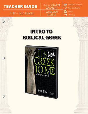 Intro to Biblical Greek  Teacher Guide