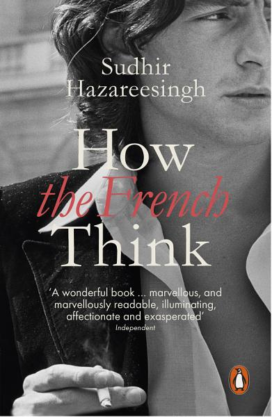 Download How the French Think Book