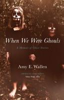 When We Were Ghouls PDF