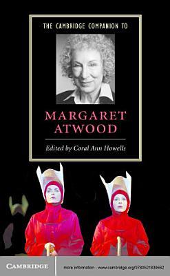 The Cambridge Companion to Margaret Atwood