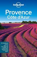 Lonely Planet Reisef  hrer Provence  Cote d  Azur PDF