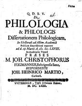 De philologia & philologis dissertationem philologicam