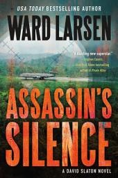 Assassin's Silence: A David Slaton Novel