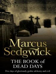 The Book Of Dead Days Book PDF
