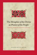 The Metaphor of the Divine as Planter of the People
