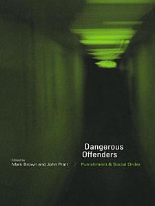 Dangerous Offenders Book