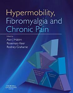 Hypermobility  Fibromyalgia and Chronic Pain E Book