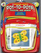 Dot-to-Dot, Puzzles, and Games, Grades PK - 1