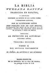 La Biblia vulgata Latina traducia en espanõl: y anotada conforme al sentido de los santos padres, y expositores cathòlicos, Volume 2