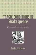 Tragic Conditions in Shakespeare