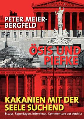 sis und Piefke oder  Kakanien mit der Seele suchend PDF