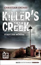 Killer's Creek: Stadt der Mörder