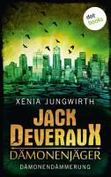 Jack Deveraux  Der D  monenj  ger   Sechster Roman  D  monend  mmerung PDF