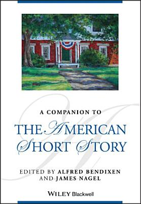 A Companion to the American Short Story PDF