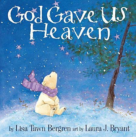God Gave Us Heaven PDF