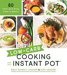 Low Carb Cooking With Your Instant Pot Book PDF