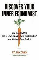 Discover Your Inner Economist PDF