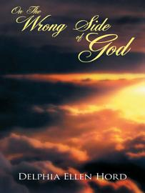 On The Wrong Side Of God
