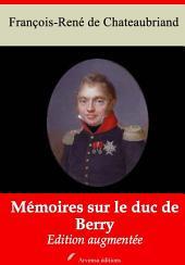 Mémoires sur le duc de Berry: Nouvelle édition augmentée