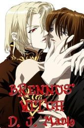 Brennus' Witch: Volume 1