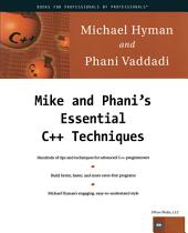 Mike and Phani's Essential C++ Techniques