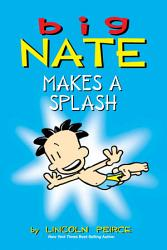 Big Nate Makes a Splash PDF