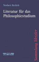 Literatur f  r das Philosophiestudium PDF